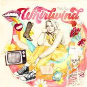 tracklist album Maddie Poppe Whirlwind