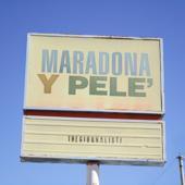singolo Thegiornalisti Maradona y Pelé