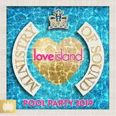 tracklist album Various Artists Love Island: Pool Party 2019 (Ministry of Sound)