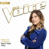 singolo Maelyn Jarmon Wait For You (The Voice Performance)