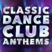 tracklist album Various Artists Classic Dance Club Anthems