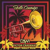 hit download Baila Conmigo (feat. Kelly Ruiz) Dayvi & Victor Cárdenas