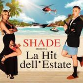 singolo Shade La hit dell estate