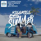 tracklist album Artisti Vari Kiss Kiss Play Summer 2019