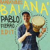 hit download Baianá (Pablo Fierro Edit) Barbatuques