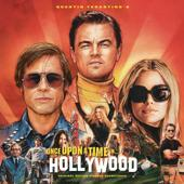 tracklist album Multi-interprètes Quentin Tarantino s Once Upon a Time in Hollywood (Original Motion Picture Soundtrack)