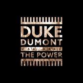hit download The Power Duke Dumont & Zak Abel