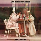 tracklist album Lucio Battisti Una donna per amico