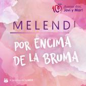 singolo Melendi Por Encima de la Bruma
