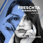 Freschta Akbarzada-Meine 3 Minuten (feat. Sido) [From The Voice Of Germany]