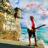 tracklist album Jimmy Buffett Life on the Flip Side