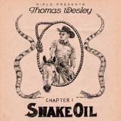 tracklist album Diplo Diplo Presents Thomas Wesley, Chapter 1: Snake Oil