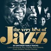 hit download The Very Best of Jazz: 50 Unforgettable Tracks (Remastered) Various Artists