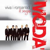 foto Viva i romantici - Il sogno (Bonus Track Version)