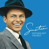 Frank Sinatra-Nothing but the Best (Remastered)