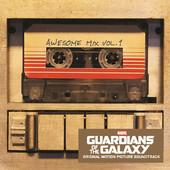 tracklist album Various Artists Guardians of the Galaxy: Awesome Mix, Vol. 1 (Original Motion Picture Soundtrack)