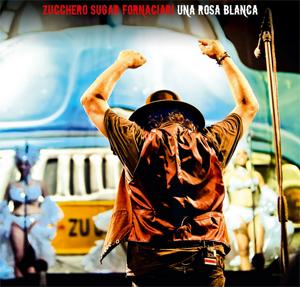 Zucchero è appena uscito  il nuovo doppio album live UNA ROSA BLANCA