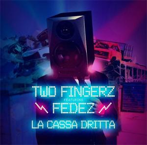 TWO FINGERZ dal 16 dicembre in radio e digital store LA CASSA DRITTA il nuovo singolo feat. FEDEZ