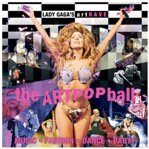 LADY GAGA'S artRAVE: THE ARTPOP BALL in Italia il 4 Novembre 2014
