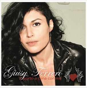 GIUSY FERRERI  da oggi 19 febbraio in radio e su iTunes  TI PORTO A CENA CON ME