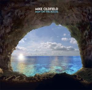MIKE OLDFIELD, in uscita il 4 marzo MAN ON THE ROCKS il nuovo album