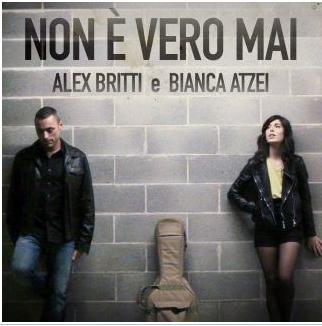 Alex Britti & Bianca Atzei da oggi 28 marzo in radio con Non è vero mai