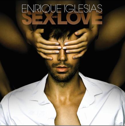 ENRIQUE IGLESIAS, è uscito il nuovo album SEX AND LOVE