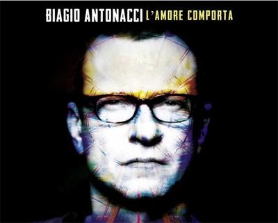 BIAGIO ANTONACCI è uscito il nuovo album LAMORE COMPORTA