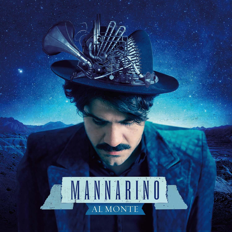 MANNARINO il 13 maggio esce il nuovo attesissimo album AL MONTE