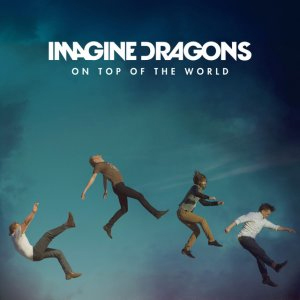 IMAGINE DRAGONS, dal 30 maggio in radio con ON TOP OF THE WORLD