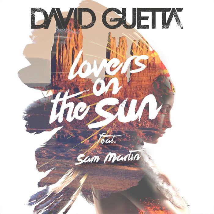 DAVID GUETTA esce oggi 30 giugno il singolo  LOVERS ON THE SUN