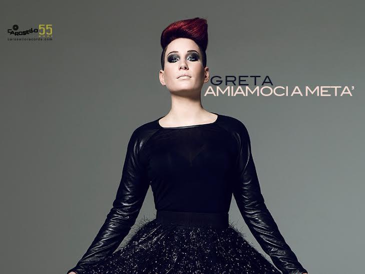 GRETA, da domani 11 luglio in radio con AMIAMOCI A METÀ