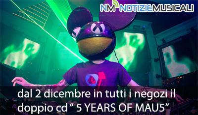 DEADMAU5, dal 2 dicembre in tutti i negozi il doppio cd 5 YEARS OF MAU5