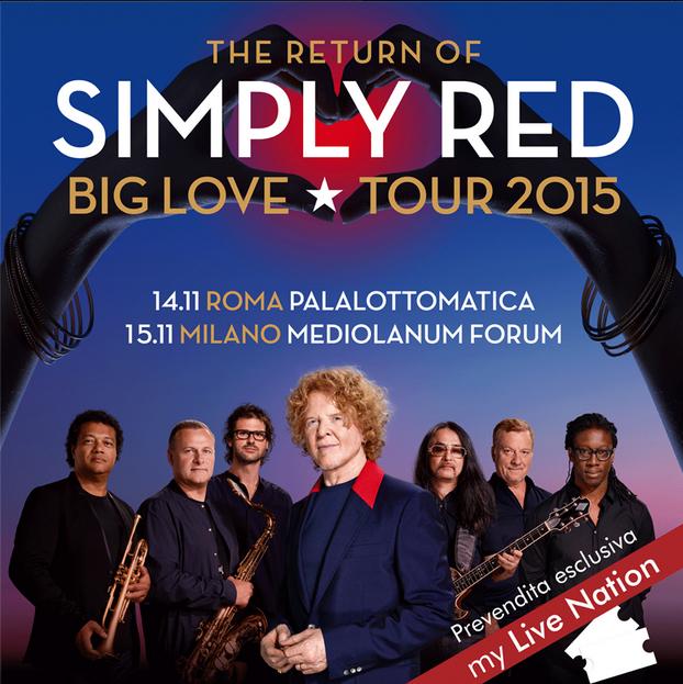 SIMPLY RED BIG LOVE TOUR : 14 e 15 novembre 2015 in ITALIA