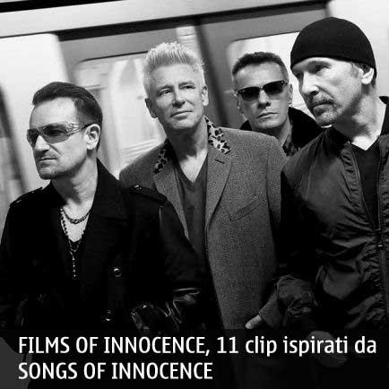 U2 FILMS OF INNOCENCE, 11 clip ispirati da SONGS OF INNOCENCE