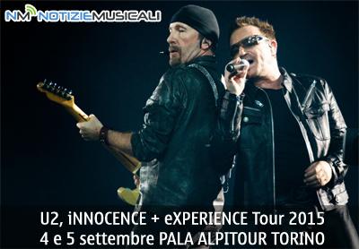 U2, iNNOCENCE + eXPERIENCE Tour 2015 due date in ITALIA