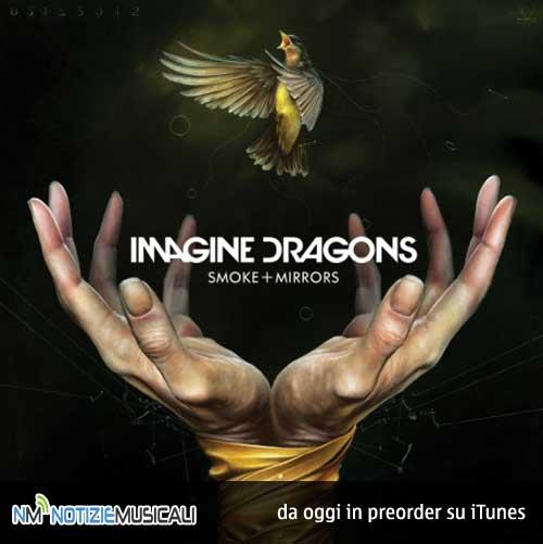 IMAGINE DRAGONS, il 17 febbraio arriva il nuovo album SMOKE + MIRRORS