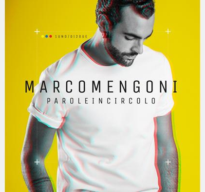 MARCO MENGONI , in preorder il nuovo album PAROLE IN CIRCOLO
