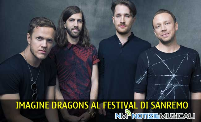 IMAGINE DRAGONS al Festival di Sanremo 2015