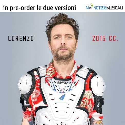 Lorenzo Jovanotti da oggi in pre-order LORENZO 2015 CC