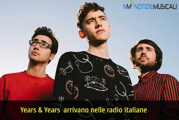 YEARS & YEARS arriva nelle radio italiane il singolo KING