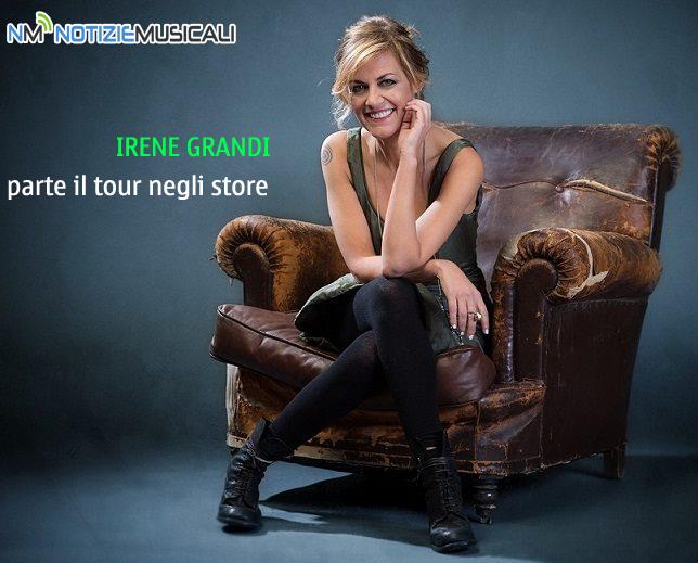 IRENE GRANDI parte il tour negli store e poi in teatro