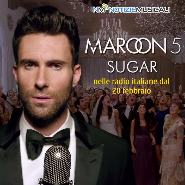 MAROON 5 dal 20 febbraio in radio con SUGAR
