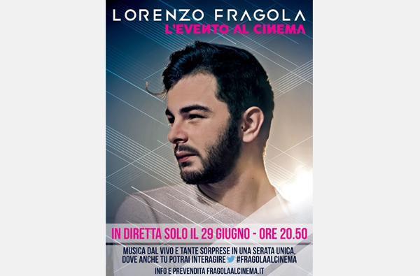 LORENZO FRAGOLA il 29 giugno live dal Palalottomatica nei cinema di tutta Italia