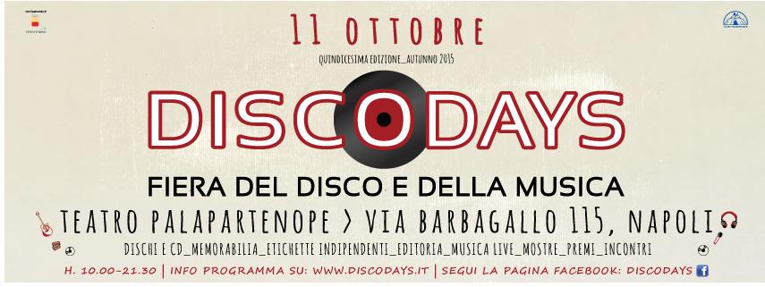 11 ottobre 2015 XV Edizione DiscoDays: Fiera del Disco e della Musica