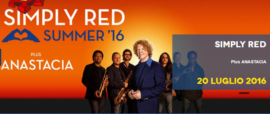 SIMPLY RED E ANASTACIA al LUCCA SUMMER FESTIVAL 2016