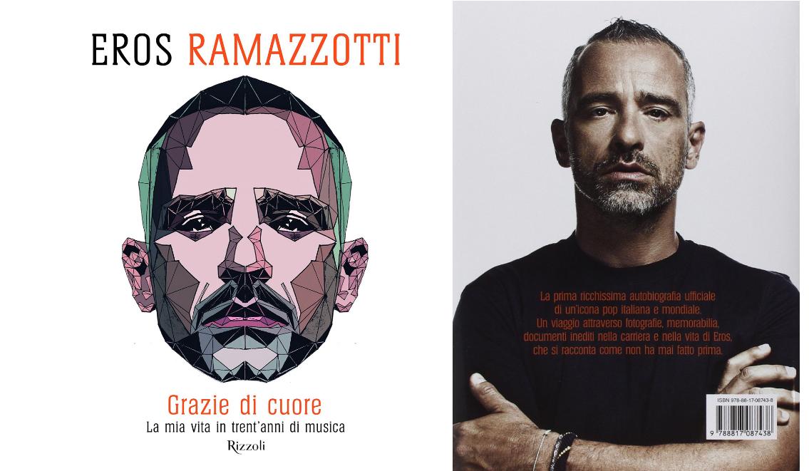 EROS RAMAZZOTTI pubblica la prima autobiografia  GRAZIE DI CUORE