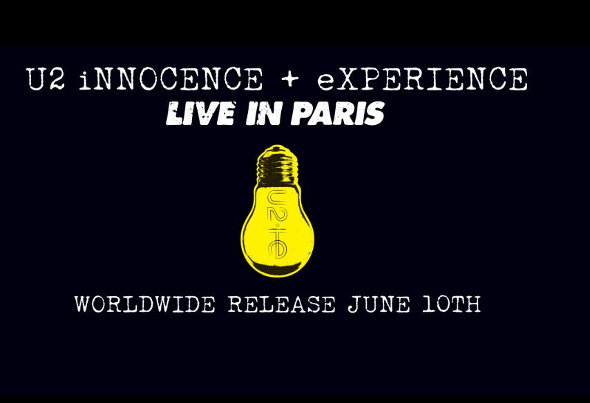 U2 iNNOCENCE + eXPERIENCE LIVE IN PARIS dal 10 giugno
