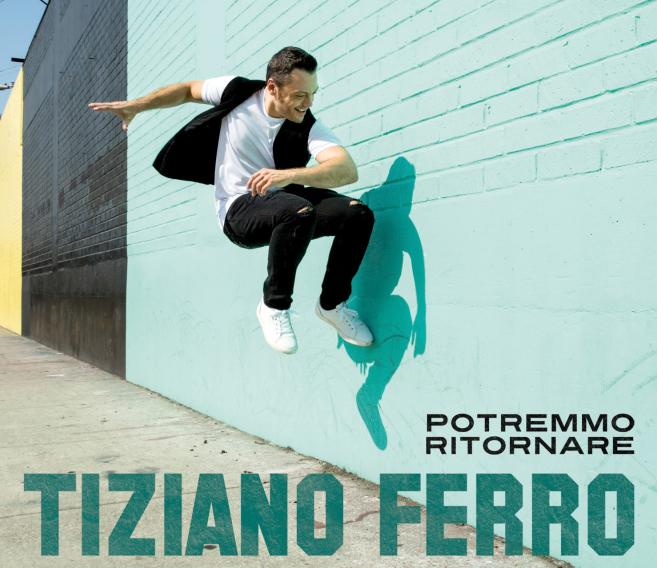 TIZIANO FERRO dal 28 ottobre in radio e negli store con POTREMMO RITORNARE