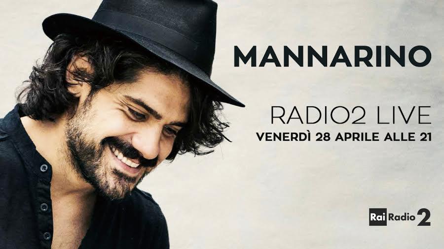 MANNARINO IN ACUSTICO PER 'RADIO2 LIVE' il 28 aprile